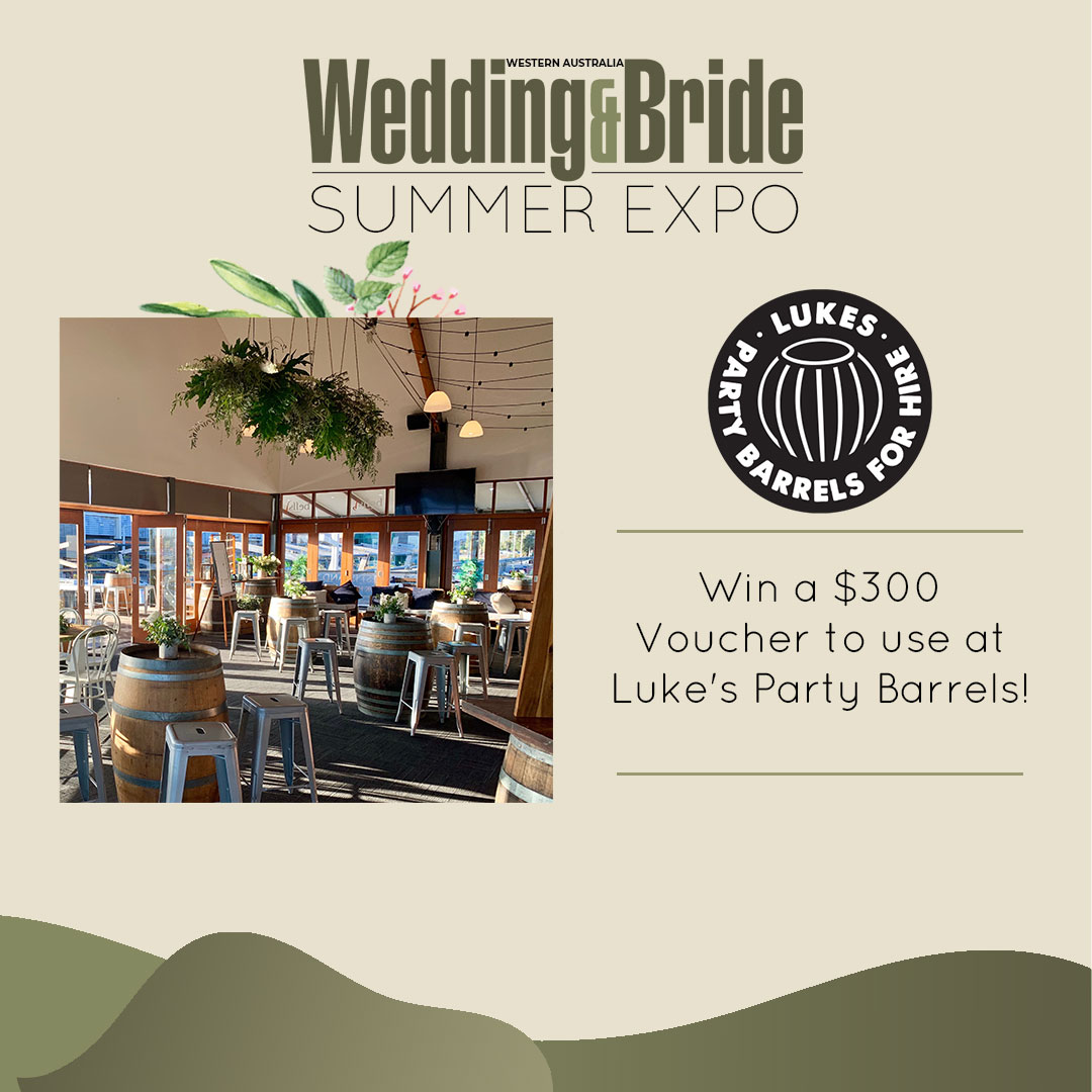 Wedding & Bride Perth Expo Competitions - Lukes Party Barrels for Hire